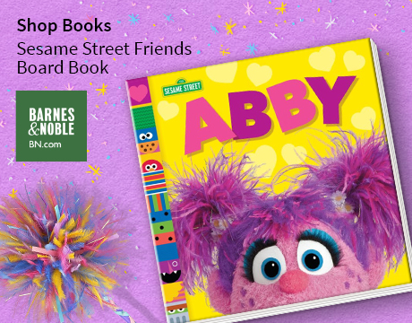 Abby (Sesame Street Friends Board Book) | Shop on Barnes and Noble