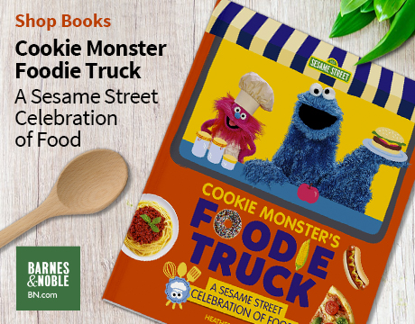 Cookie Monster Foodie Truck: A Sesame Street Celebration of Food | Shop on Barnes and Noble