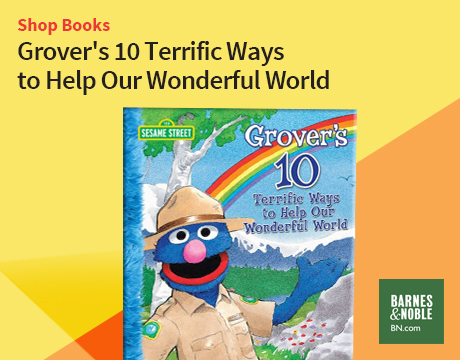 Grover's Ten Terrific Ways to Help Earth | Shop on Barnes and Noble