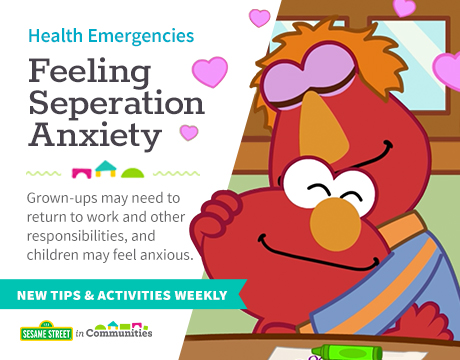 Health Emergencies: Separation Anxiety | Sesame Street in Communities