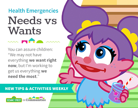 Health Emergencies: Needs vs. Wants | Learn More on Sesame Street in Communities