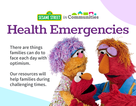 Health Emergencies | Learn More on Sesame Street in Communities
