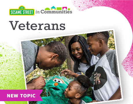 Veterans & Change | Learn More on Sesame Street in Communities