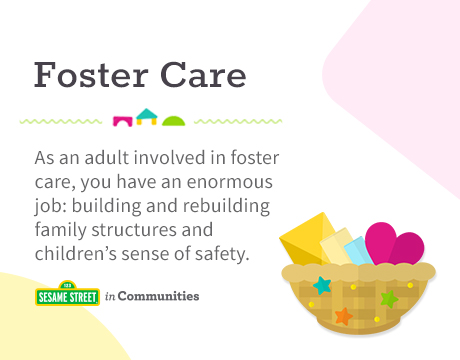Sesame Street in Communities | Foster Care