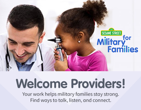 Sesame Street for Military Families | Provider Resources