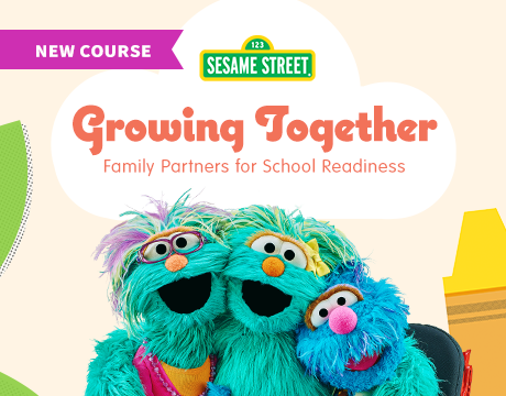 Growing Together Course | Sesame Street in Communities