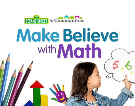 Sesame Street in Communities | Make Believe with Math course